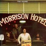 The Doors, Morrison Hotel mp3