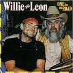 Willie Nelson & Leon Russell, One for the Road