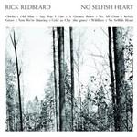 Rick Redbeard, No Selfish Heart