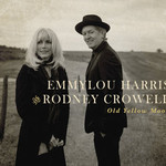Emmylou Harris & Rodney Crowell, Old Yellow Moon