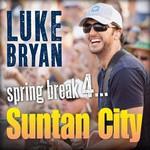 Luke Bryan, Spring Break 4...Suntan City