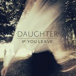 Daughter, If You Leave