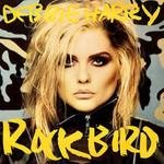 Deborah Harry, Rockbird