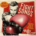 Billy Bragg, Fight Songs