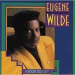 Eugene Wilde, I Choose You (Tonight)