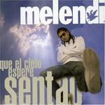 Melendi, Que el cielo espere sentao