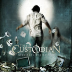 The Custodian, Necessary Wasted Time