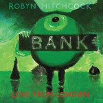 Robyn Hitchcock, Love From London