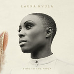 Laura Mvula, Sing to the Moon