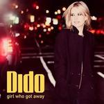 Dido, Girl Who Got Away