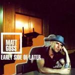 Matt Goss, Early Side Of Later