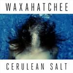 Waxahatchee, Cerulean Salt