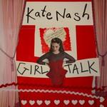 Kate Nash, Girl Talk