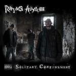 Rhyme Asylum, Solitary Confinement