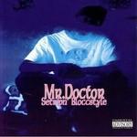 Mr. Doctor, Setripn' Bloccstyle