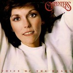 Carpenters, Voice Of The Heart
