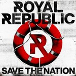 Royal Republic, Save The Nation