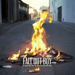 Fall Out Boy, My Songs Know What You Did in the Dark (Light Em Up)