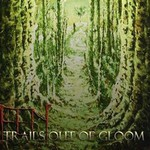 Fen, Trails Out Of Gloom