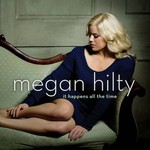 Megan Hilty, It Happens All The Time