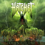 Hatchet, Dawn Of The End