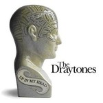 The Draytones, Up In My Head