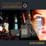 Mesh, Automation Baby