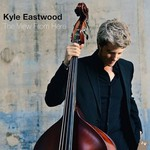 Kyle Eastwood, The View From Here