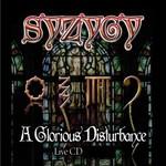 Syzygy, A Glorious Disturbance
