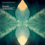 Bonobo, The North Borders mp3