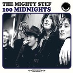 The Mighty Stef, 100 Midnights