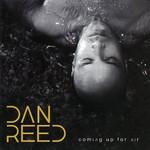 Dan Reed, Coming Up For Air