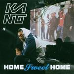 Kano, Home Sweet Home