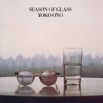 Yoko Ono, Season of Glass