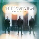 Phillips, Craig & Dean, Breathe In
