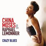 China Moses & Raphael Lemonnier, Crazy Blues