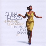 China Moses & Raphael Lemonnier, This One's For Dinah