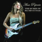 Ana Popovic, The Queen Of Blues Guitar