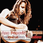 Ana Popovic, Belly Button Window