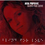 Ana Popovic, Blind For Love