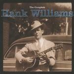 Hank Williams, The Complete Hank Williams