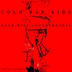 Cold War Kids, Dear Miss Lonelyhearts