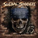 Suicidal Tendencies, 13
