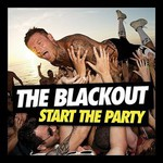 The Blackout, Start the Party