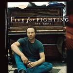 Five for Fighting, Two Lights
