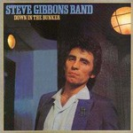 The Steve Gibbons Band, Down In The Bunker