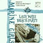 Marine Girls, Lazy Ways / Beach Party