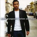 Mario Frangoulis, Follow Your Heart
