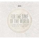 Bethel Live, For The Sake Of The World