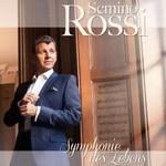 Semino Rossi, Symphonie des Lebens